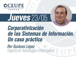 Corporativización de los Sistemas de Información. Un caso práctico