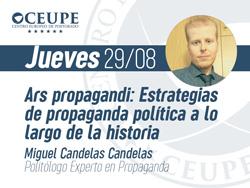 Ars Propagandi: Estrategias de propaganda política a lo largo de la historia II