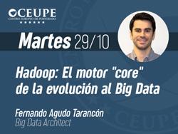 Hadoop: El motor core de la evolución al Big Data