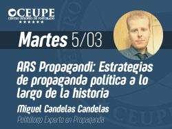 Ars Propagandi: Estrategias de Propaganda Política a lo largo de la historia