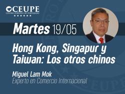 Hong Kong, Singapur y Taiwan: Los otros chinos