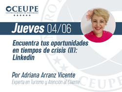 Encuentra tus oportunidades en tiempos de crisis (II): LinkedIn