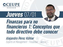Finanzas para no financieros 1: Conceptos que todo directivo debe conocer