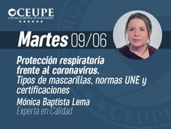 Protección respiratoria frente al coronavirus. Tipos de mascarillas, normas UNE y certificaciones