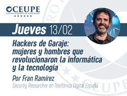 Hackers de Garaje: mujeres y hombres que revolucionaron la informática y la tecnología