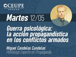 Guerra psicológica: la acción propagandística en los conflictos armados