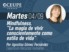 """Mindfulness. """"La magia de vivir conscientemente como estilo de vida"""""""