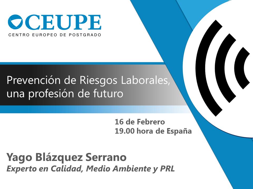 PREVENCIÓN DE RIESGOS LABORALES, UNA PROFESIÓN DE FUTURO