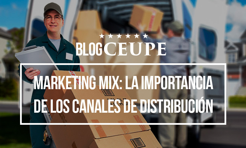 Marketing mix: la importancia de los canales de distribución