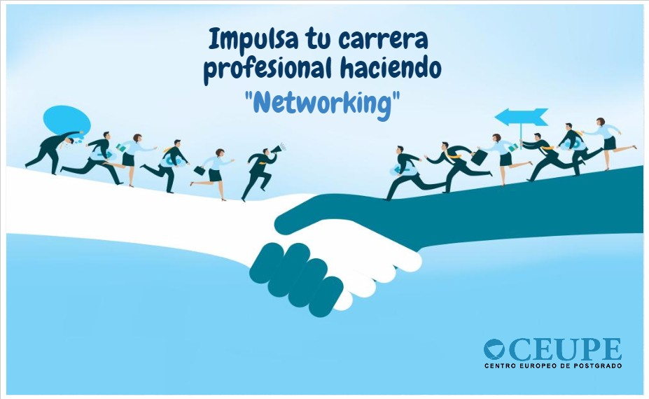 "Impulsa tu carrera profesional haciendo ""Networking"""