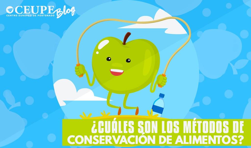 Cuáles Son Los Métodos De Conservación De Alimentos