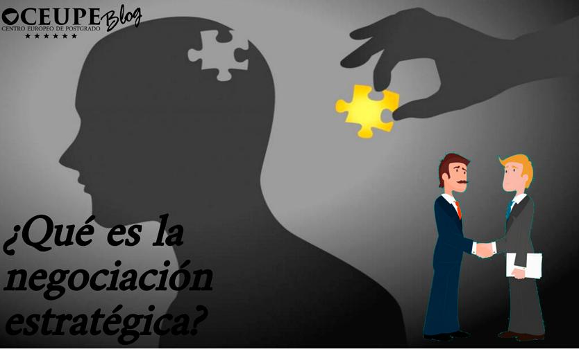 Qué es la negociación estratégica?