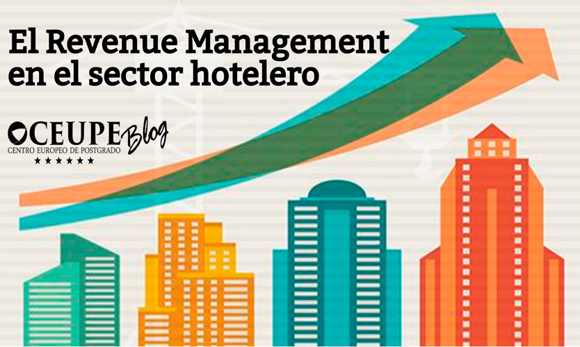 El Revenue Management en el sector hotelero