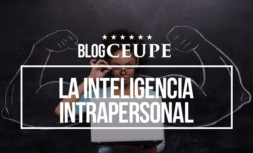 La inteligencia intrapersonal