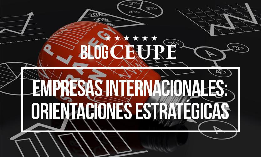 8a85945c4 Empresas Internacionales  Orientaciones Estratégicas